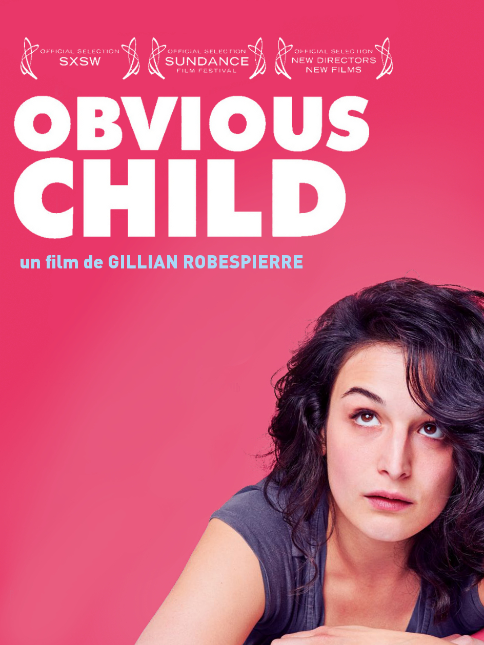 Obvious Child | Robespierre, Gillian (Réalisateur)