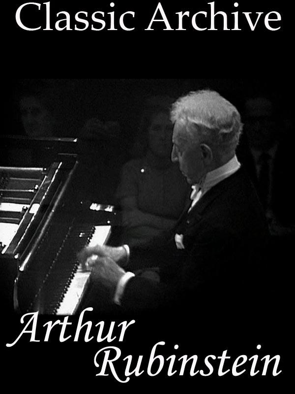 Classic Archive, Arthur Rubinstein | Truffault, Philippe (Réalisateur)