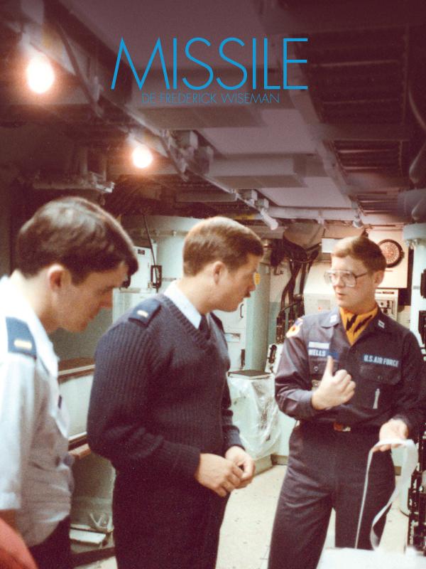 Missile | Wiseman, Frederick (Réalisateur)