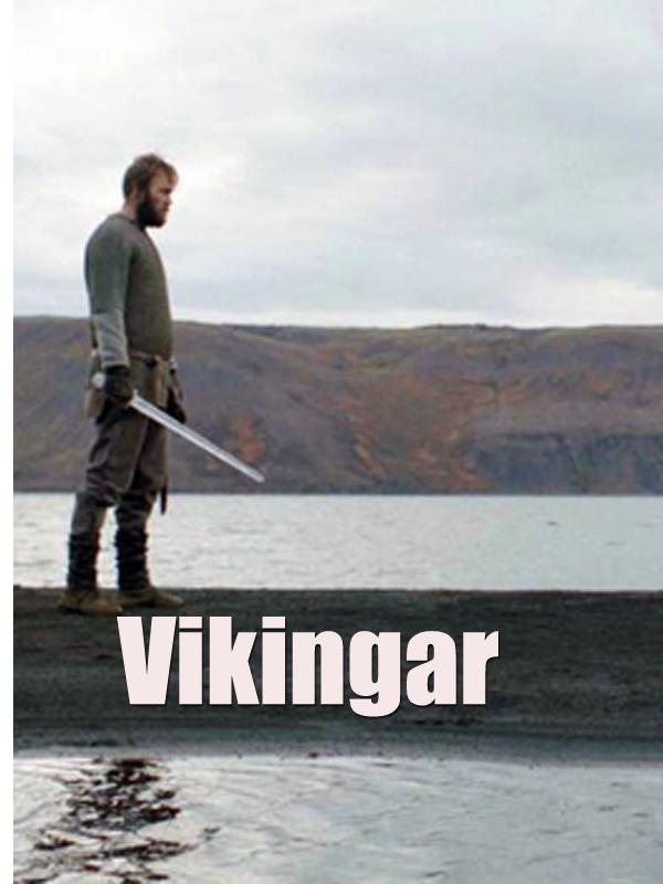 Vikingar | Magistry, Magali (Réalisateur)