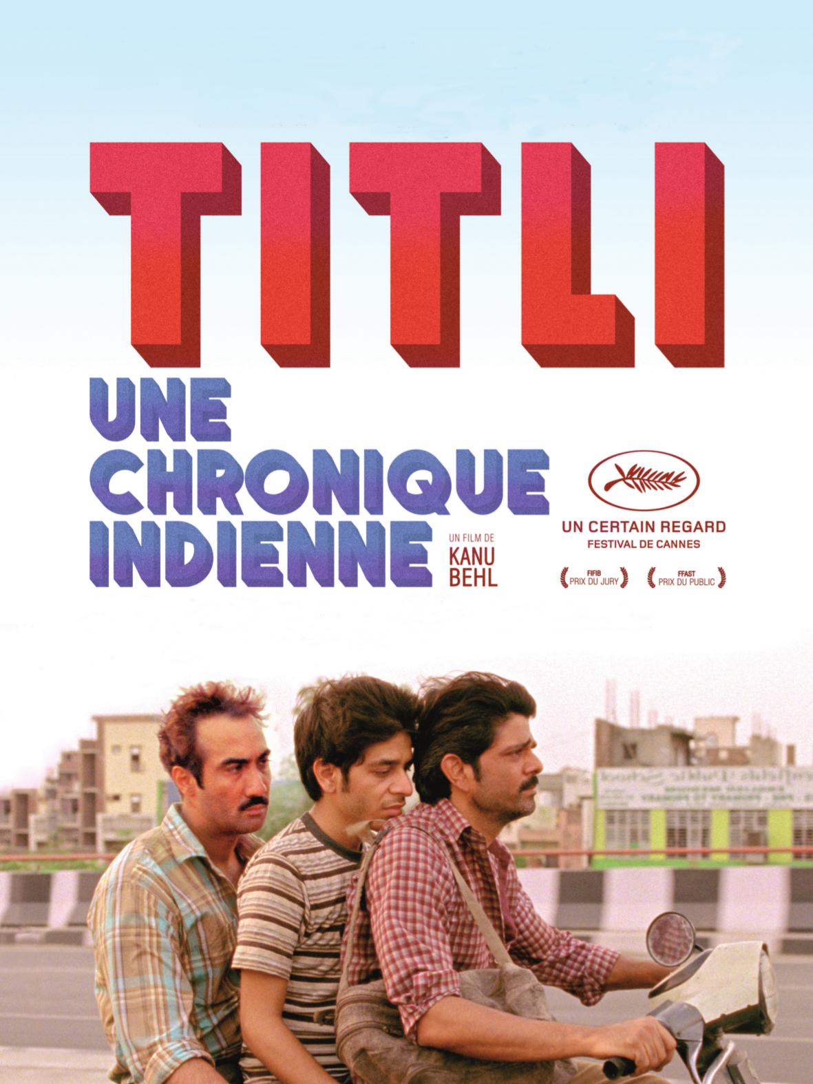 Titli, une chronique indienne | Behl, Kanu (Réalisateur)