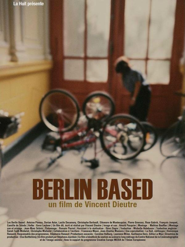 Berlin Based | Dieutre, Vincent (Réalisateur)