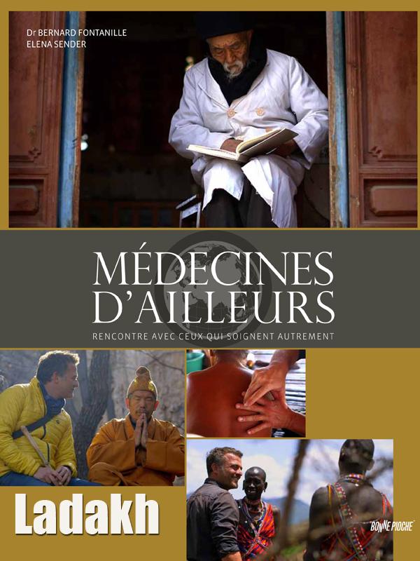 Médecines d'ailleurs - Ladakh   Fontanille, Bernard (Réalisateur)