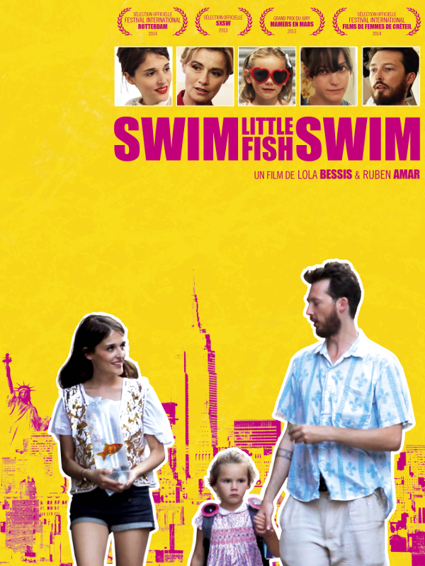 Swim Little Fish Swim | Bessis, Lola (Réalisateur)