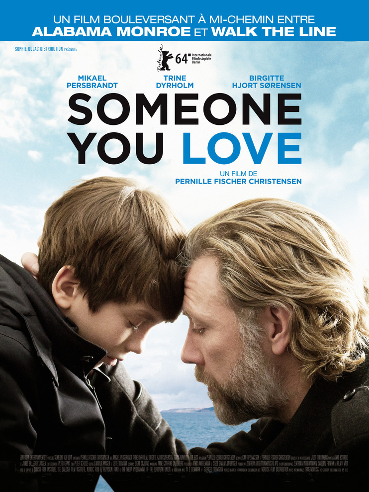 Someone You Love | Fischer Christensen, Pernille (Réalisateur)