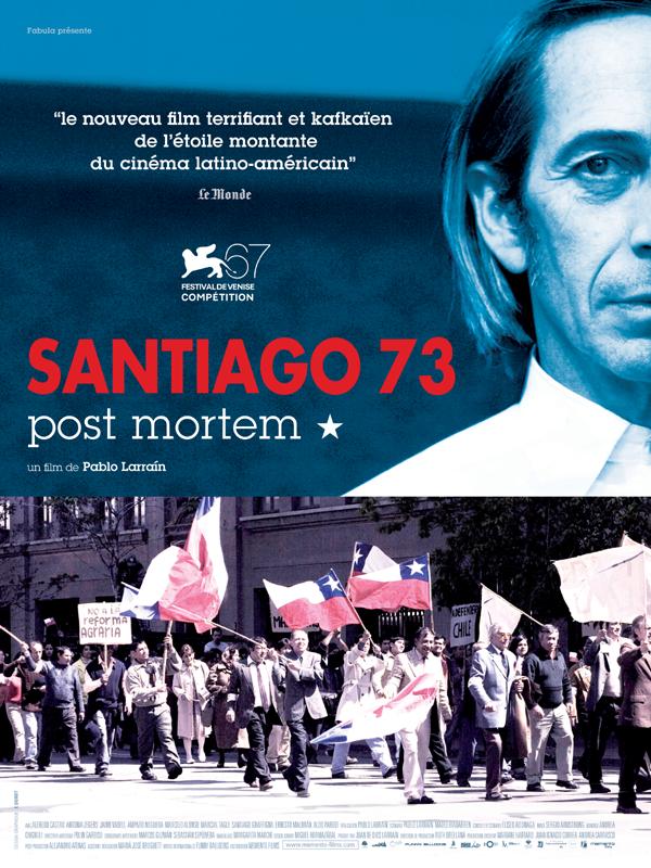 Santiago 73, post mortem | Larraín, Pablo (Réalisateur)
