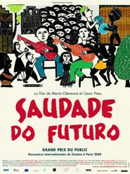 Saudade do futuro | Paes, César (Réalisateur)