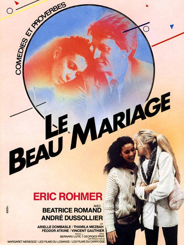 Le Beau Mariage | Rohmer, Eric (Réalisateur)