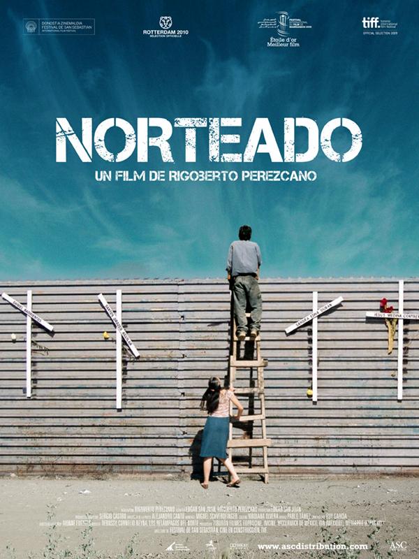 Norteado | Pérezcano, Rigoberto (Réalisateur)