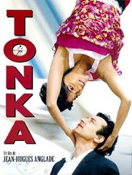 Tonka | Anglade, Jean-Hugues (Réalisateur)