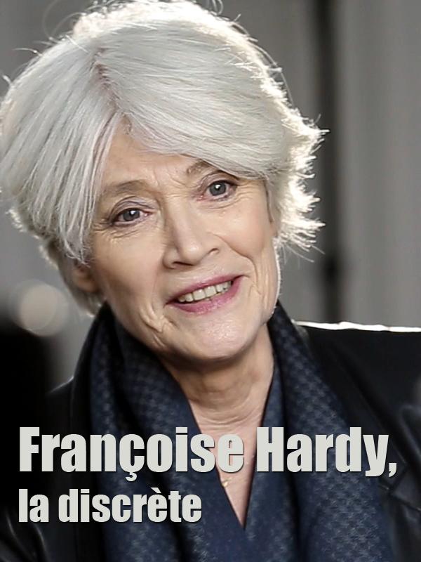 """Afficher """"Françoise Hardy, la discrète"""""""