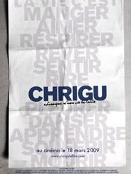 Chrigu - Chronique d'une vie éclairée | Gassmann, Jan (Réalisateur)