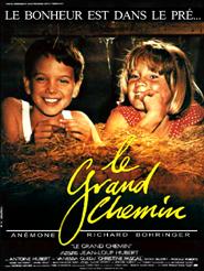 Le Grand Chemin | Hubert, Jean-Loup (Réalisateur)