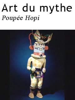 Arts du mythe - Poupée Hopi | Truffault, Philippe (Réalisateur)