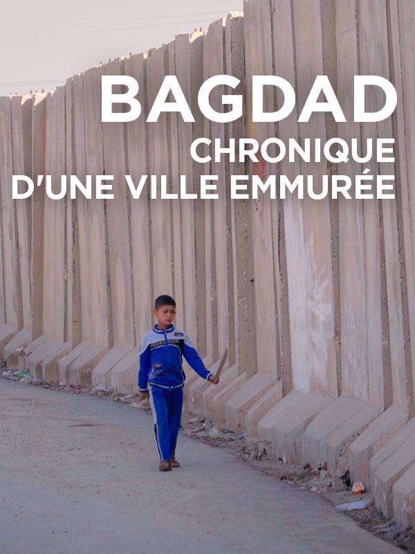 Bagdad, chronique d'une ville emmurée | Menget, Lucas (Réalisateur)
