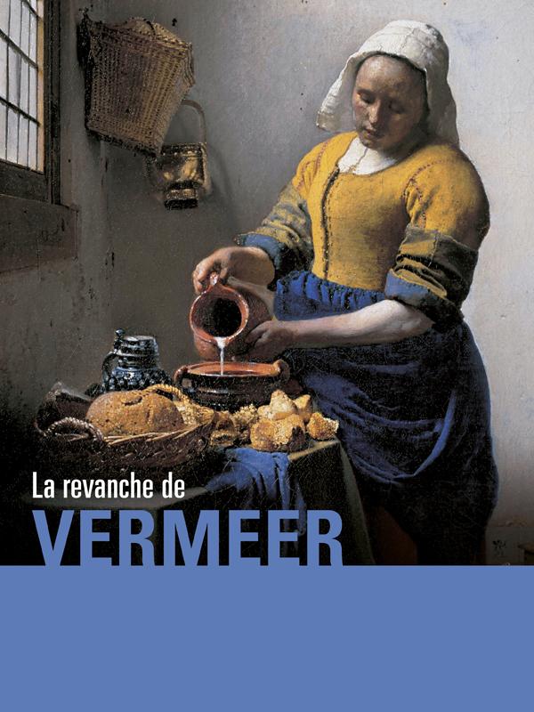 La revanche de Vermeer   Cottet Et Guillaume Cottet, Jean-pierre (Réalisateur)