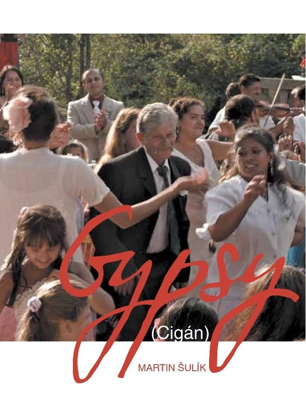 Gypsy | Sulík, Martin (Réalisateur)