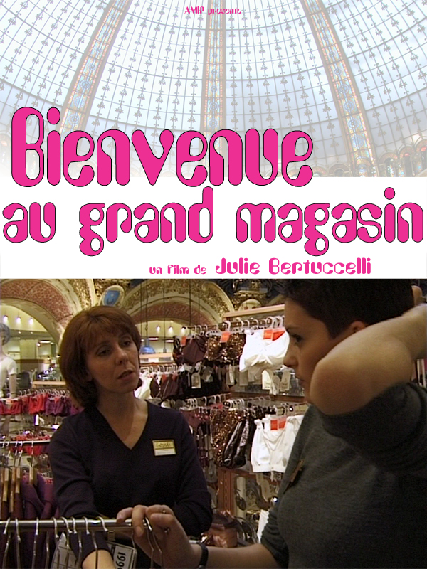 Bienvenue au grand magasin | Bertuccelli, Julie (Réalisateur)