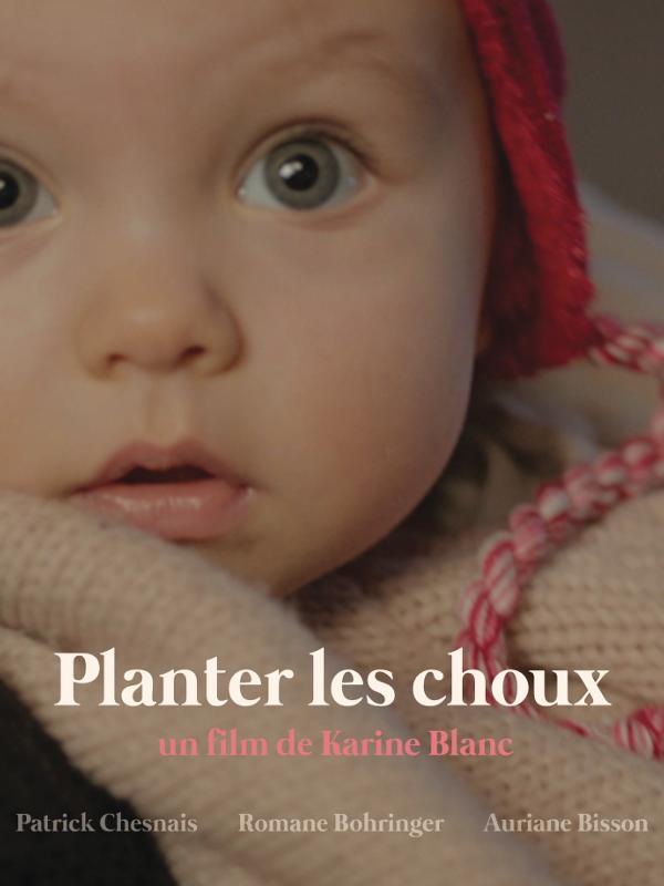 Planter les choux | Blanc, Karine (Réalisateur)
