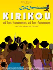 Kirikou et les hommes et les femmes | Ocelot, Michel (Réalisateur)