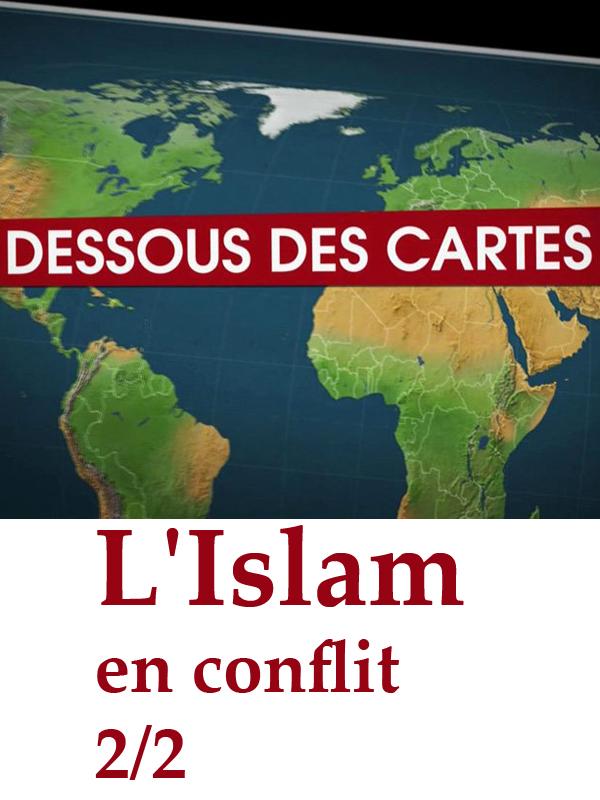 Dessous des cartes - L'Islam en conflit 2/2 | Victor Et Frédéric Lernoud, Jean-christophe (Réalisateur)