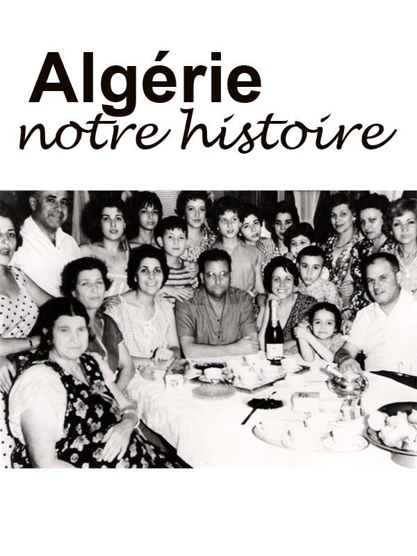 Algérie, notre histoire | Michel Meurice, Jean (Réalisateur)