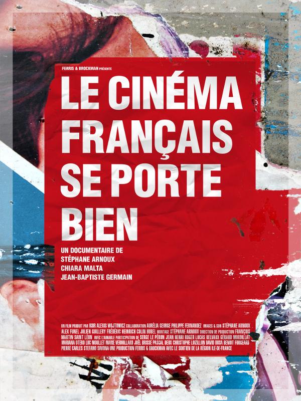 Le cinéma français se porte bien | Arnoux, Stéphane (Réalisateur)