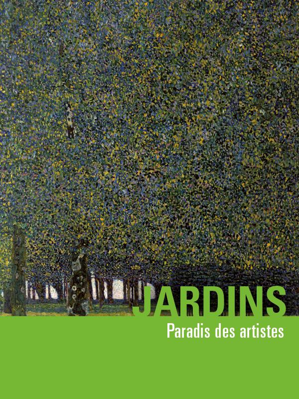 Jardins, paradis des artistes |