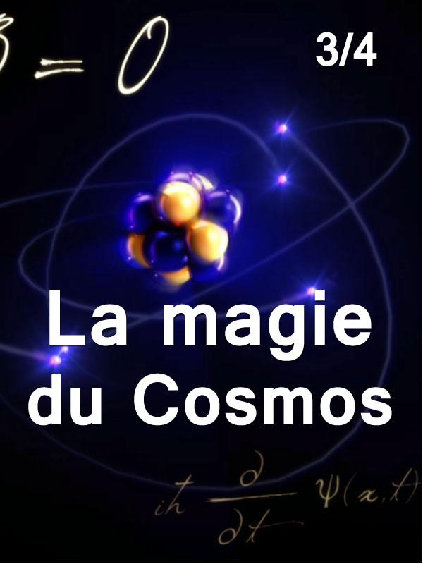 La magie du cosmos 3/4 | Graham Et Sabin Streeter, Judd (Réalisateur)