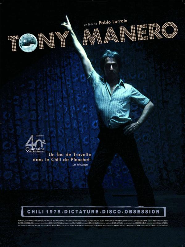 Tony Manero | Larraín, Pablo (Réalisateur)