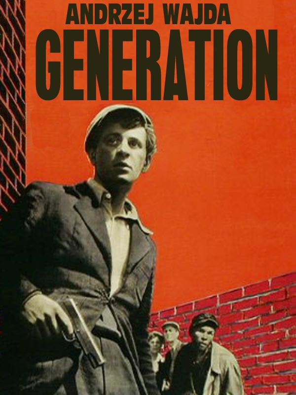 Génération (Une fille a parlé) | Wajda, Andrzej (Réalisateur)