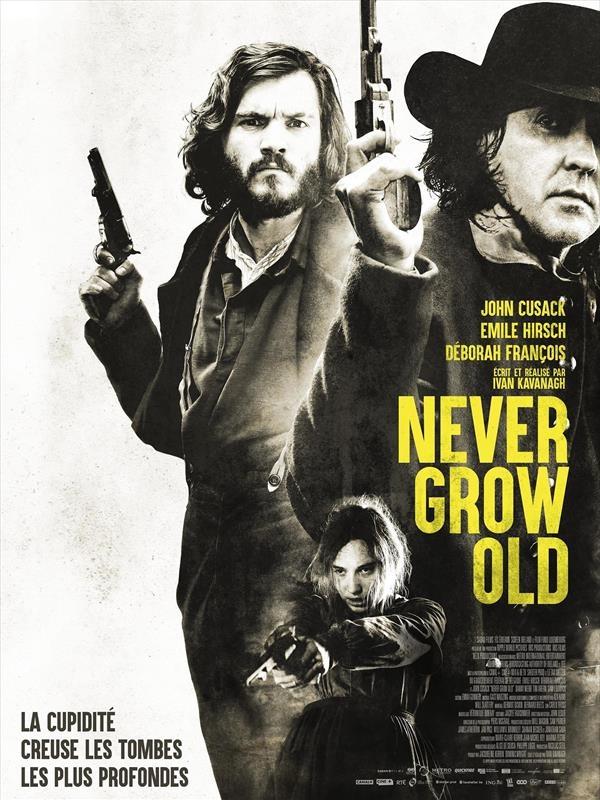 Never Grow Old | Kavanagh, Ivan (Réalisateur)