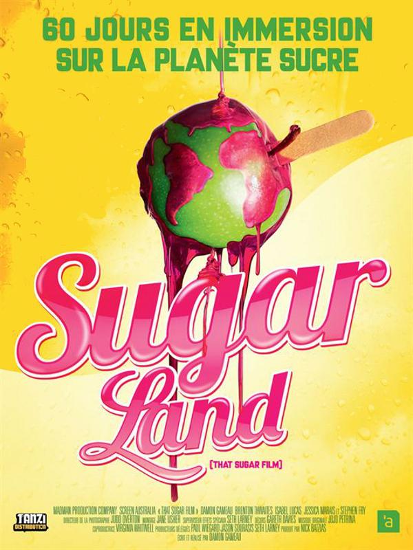 Sugarland | Gameau, Damon (Réalisateur)