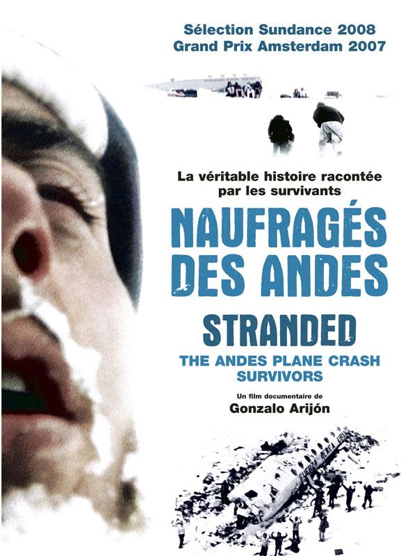 Naufragés des Andes | Arijón., Gonzalo (Réalisateur)