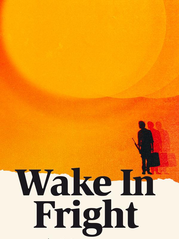 Wake in Fright - Réveil dans la terreur | Kotcheff, Ted (Réalisateur)