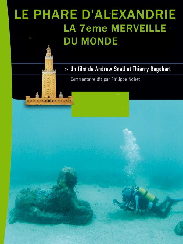 Le Phare d'Alexandrie | Ragobert, Thierry (Réalisateur)