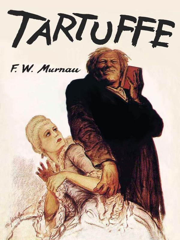 Tartuffe | Murnau, Friedrich Wilhelm (Réalisateur)