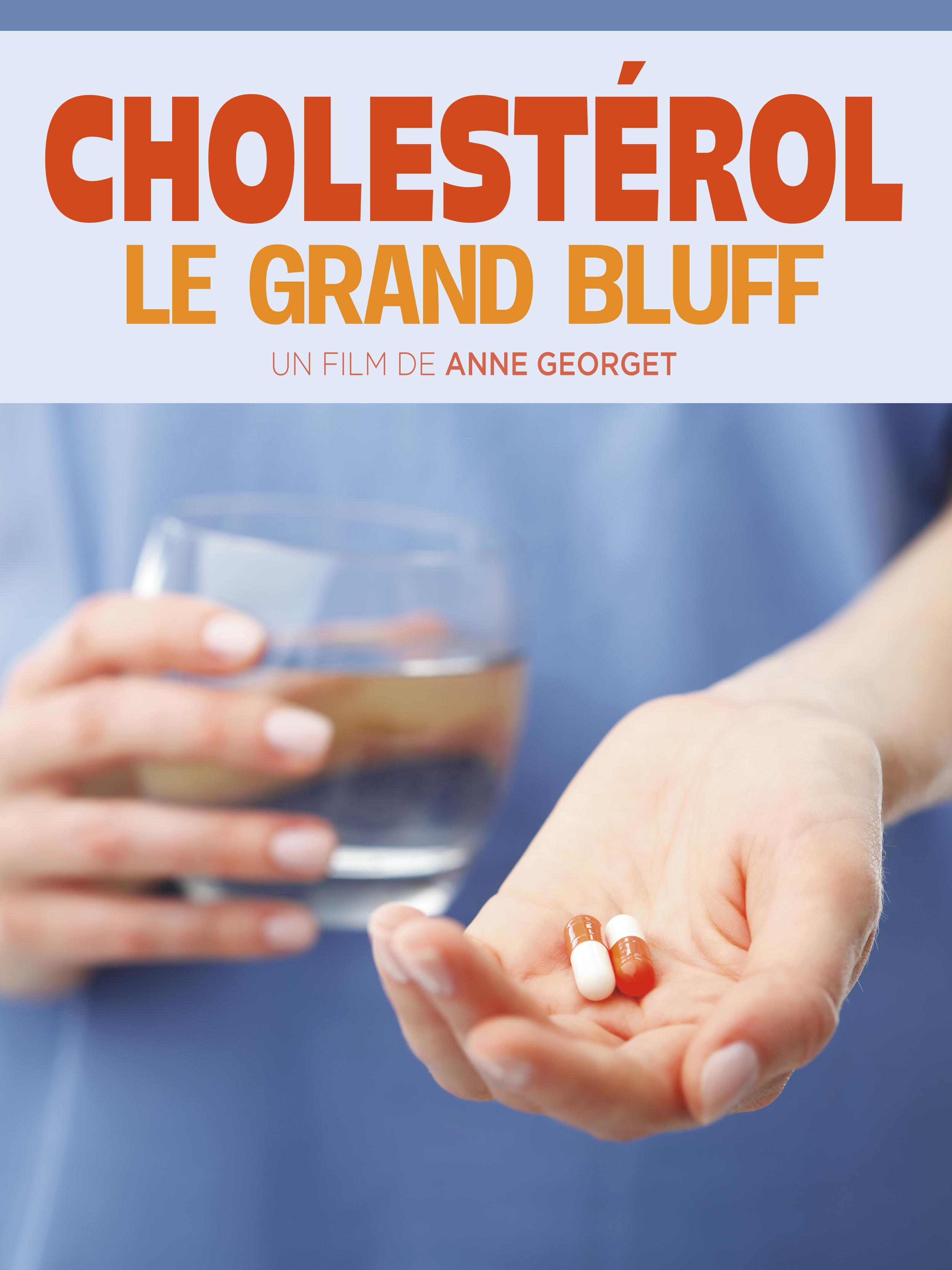 Cholestérol le grand Bluff | Georget, Anne (Réalisateur)