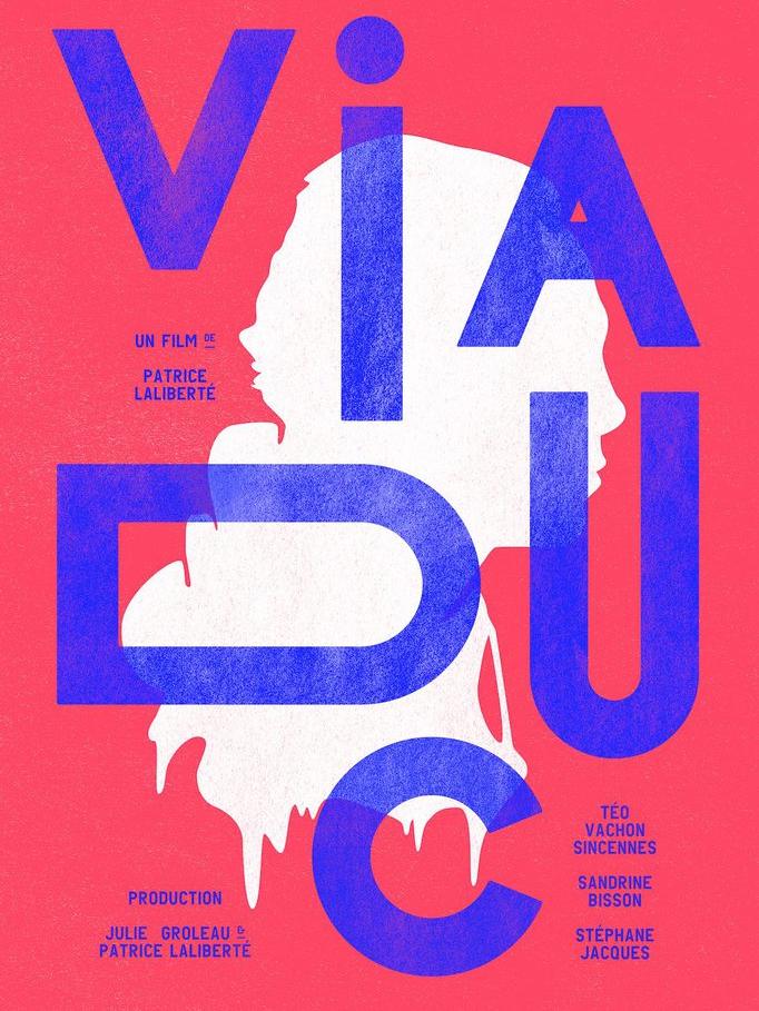 Viaduc | Laliberté, Patrice (Réalisateur)