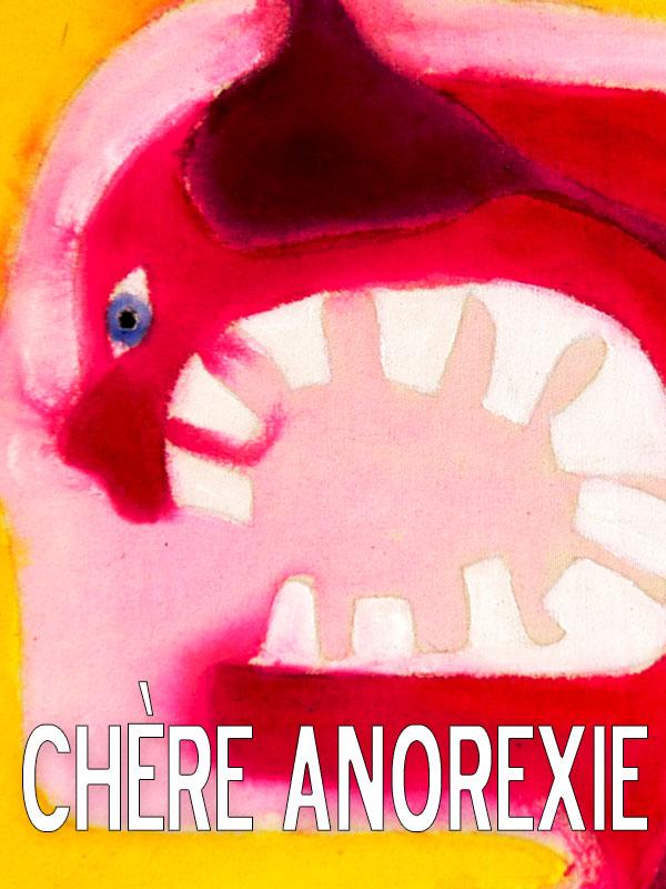 Chère Anorexie | Du Pasquie, Judith (Réalisateur)
