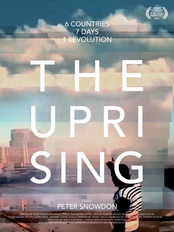 The Uprising | Snowdon, Peter (Réalisateur)