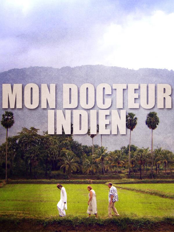 Mon docteur indien | Brook, Simon (Réalisateur)