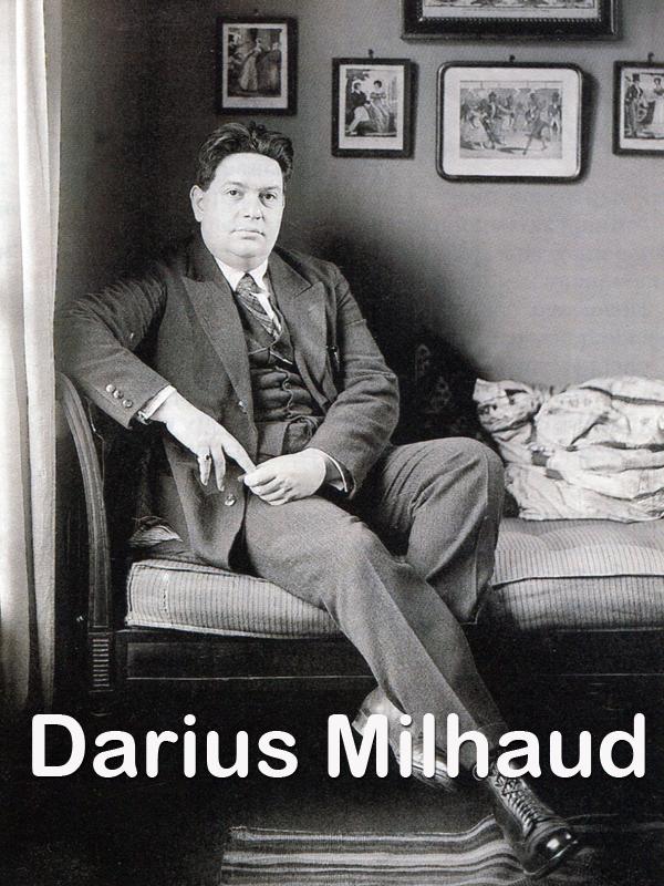 Darius Milhaud | Clairval-milhaud, Cecile (Réalisateur)
