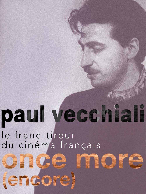 Once more   Vecchiali, Paul (Réalisateur)