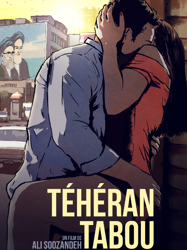 Téhéran Tabou | Soozandeh, Ali (Réalisateur)
