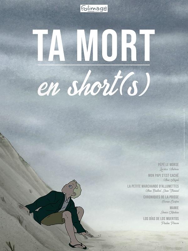 Ta mort en short(s) | Andreae, Lucrèce (Réalisateur)