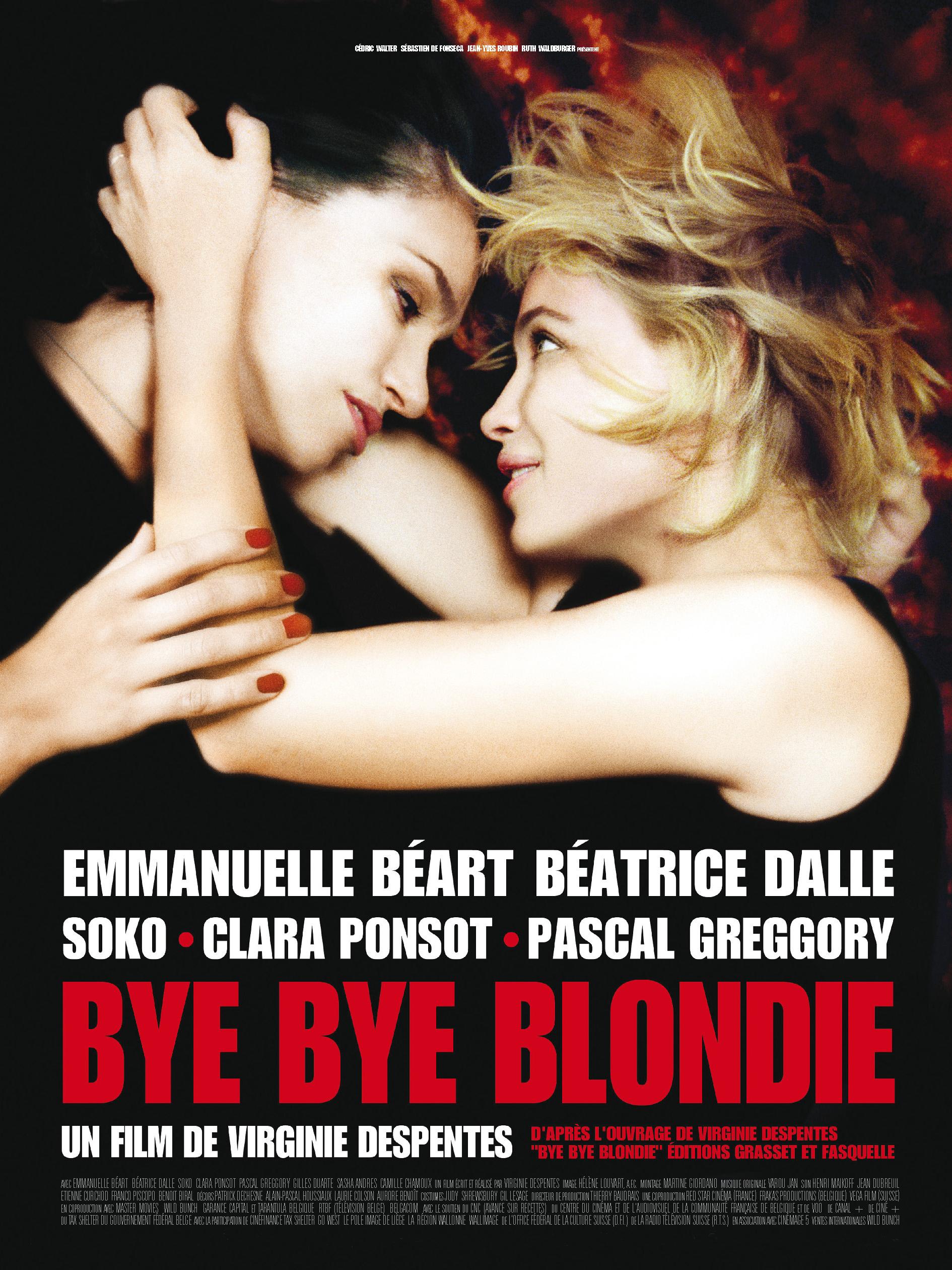 Bye Bye Blondie | Despentes, Virginie (Réalisateur)