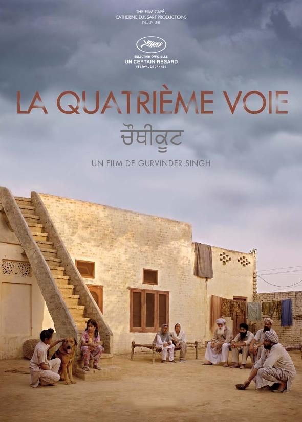 La Quatrième Voie | Singh, Gurvinder (Réalisateur)