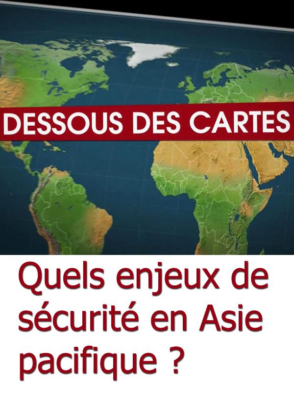 Dessous des cartes - Quels enjeux de sécurité en Asie pacifique ? | Victor, Jean-Christophe (Réalisateur)
