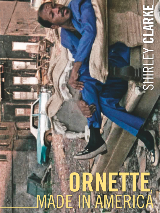 Ornette, Made in America | Clarke, Shirley (Réalisateur)